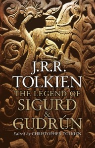 The Legend of Sigurd and Gudrún by J R R Tolkien
