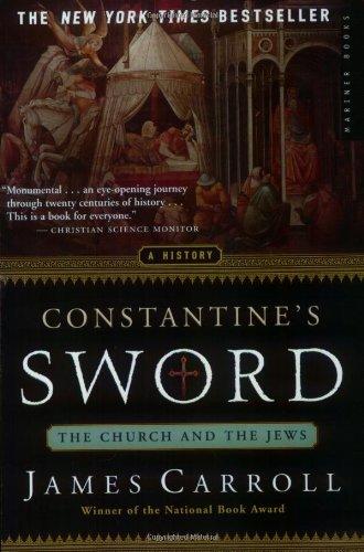 The best books on Jerusalem - Constantine's Sword by James Carroll