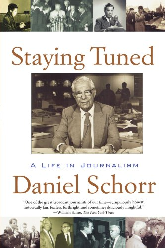 The best books on Essential Reading for Reporters - Staying Tuned by Daniel Schorr