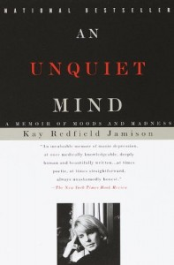 The best books on Child Psychology and Mental Health - The Unquiet Mind by Kay Redfield Jamison