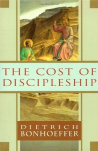 The best books on Simple Governance - The Cost of Discipleship by Dietrich Bonhoeffer