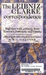 The best books on His Fast Food Philosophy - Leibniz-Clarke Correspondence by H G Alexander (editor)
