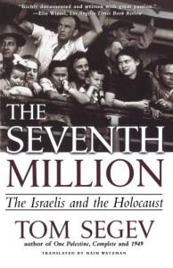 The Seventh Million by Tom Segev
