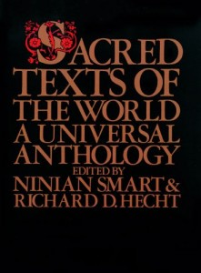 The best books on The Emergence of Understanding - Sacred Texts of the World by Ninian Smart and Richard Hecht (editors)
