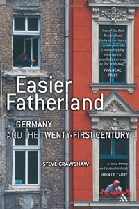 The best books on Human Rights - Easier Fatherland by Steve Crawshaw