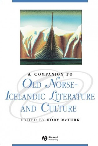 The Blackwell Companion to Old Norse-Icelandic Literature and Culture by Rory McTurk
