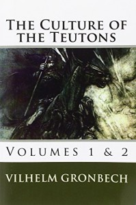 The best books on Old Icelandic Culture - The Culture of the Teutons by Vilhelm Grønbech