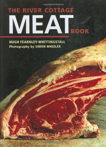 The best books on Food Writing - The River Cottage Meat Book by Hugh Fearnley Whittingstall