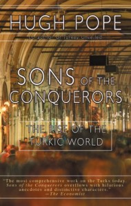 The best books on Turkish Politics - Sons of the Conquerors by Hugh Pope