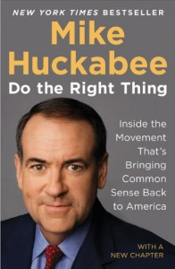 The best books on Simple Governance - Do the Right Thing by Mike Huckabee