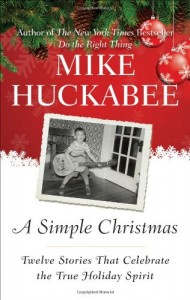 The best books on Simple Governance - A Simple Christmas by Mike Huckabee