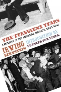 The best books on Labour Unions - The Turbulent Years by Irving Bernstein