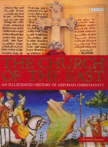 The Best Books on the History of Christianity - The Church of the East by Christoph Baumer