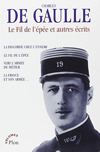 The best books on Diplomacy - Le Fil de l'Epée by Charles De Gaulle