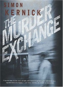 The best books on Thrillers - The Murder Exchange by Simon Kernick