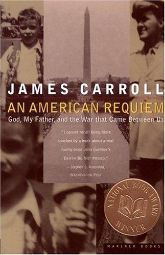 The best books on Jerusalem - An American Requiem by James Carroll