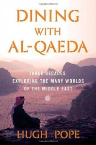The best books on Turkish Politics - Dining With Al-Qaeda by Hugh Pope