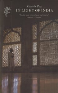 The best books on India - In Light of India by Octavio Paz