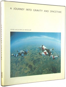 The best books on The Emergence of Understanding - A Journey into Gravity and Spacetime by J. A. Wheeler