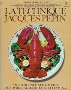The best books on His Fast Food Philosophy - La Technique by Jacques Pépin