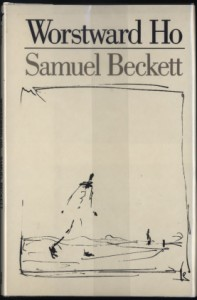 Worstward Ho by Samuel Beckett