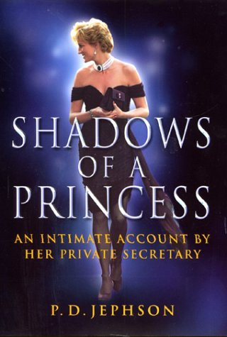 The best books on British Royalty - Shadows of a Princess by Patrick Jephson