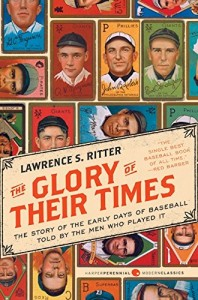 The best books on Baseball - The Glory of Their Times by Lawrence S Ritter