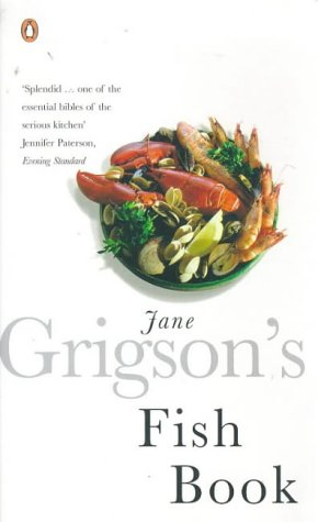 The best books on Persian Cookery - Jane Grigson's Fish Book by Jane Grigson