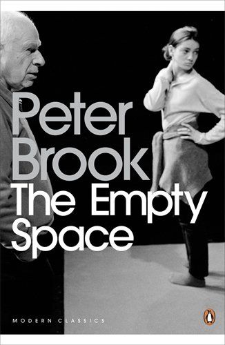 The best books on 20th Century Theatre - The Empty Space by Peter Brook