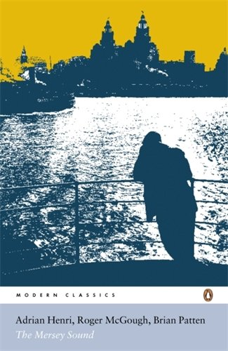 The best books on Poetry Anthologies - The Mersey Sound by Adrian Henri, Brian Patten & Roger McGough