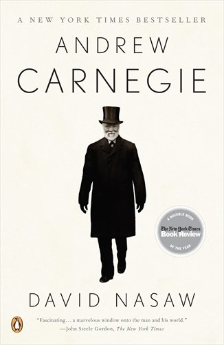 The best books on The Kennedys - Andrew Carnegie by David Nasaw