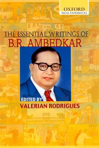 The best books on India - The Essential Writings of B R Ambedkar by Valerian Rodrigues (editor)