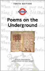 The best books on Poetry Anthologies - Poems on the Underground by Gerard Benson, Judith Chernaik, Cicely Herbert (editors)
