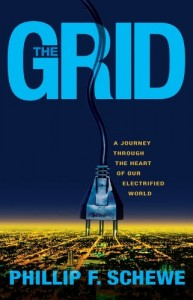 The best books on Solar Power - The Grid by Philip Schewe