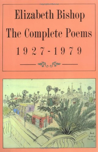 The best books on Poetry - The Complete Poems 1927-1979 by Elizabeth Bishop