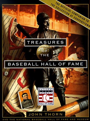 The best books on Baseball - Treasures of the Baseball Hall of Fame by John Thorn
