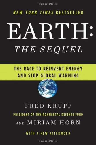 The best books on Solar Power - Earth by Fred Krupp and Miriam Horn