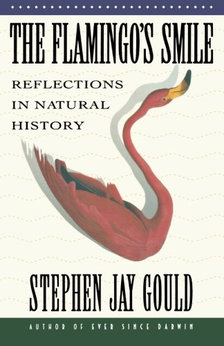 The best books on The Strangeness of Life - The Flamingo's Smile by Stephen Jay Gould