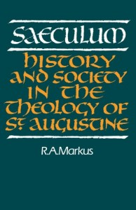 The best books on Religion versus Secularism in History - Saeculum by R A Markus