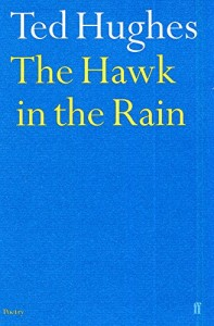 The best books on Poetry - Hawk In The Rain by Ted Hughes