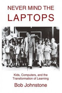 The best books on Solar Power - Never Mind the Laptops by Bob Johnstone