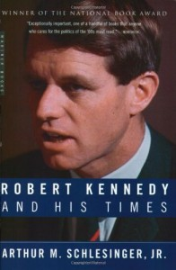The best books on The Kennedys - Robert Kennedy and His Times by Arthur M. Schlesinger, Jr.