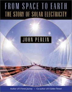 The best books on Solar Power - From Space to Earth by John Perlin