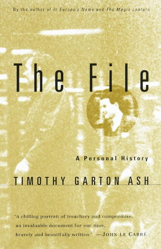 The best books on The History of the Present - The File by Timothy Garton Ash