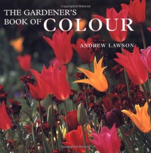 The best books on Garden Photography - The Gardener's Book of Colour by Andrew Lawson