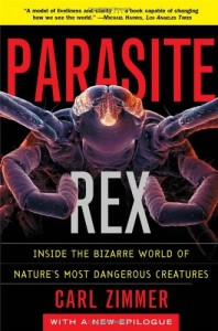 The best books on The Strangeness of Life - Parasite Rex by Carl Zimmer