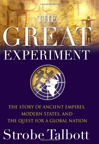 The best books on Globalisation - The Great Experiment by Strobe Talbott