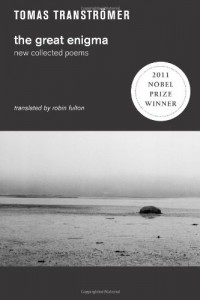 The best books on Poetry - The Great Enigma by Tomas Tranströmer, Robin Fulton (translator)