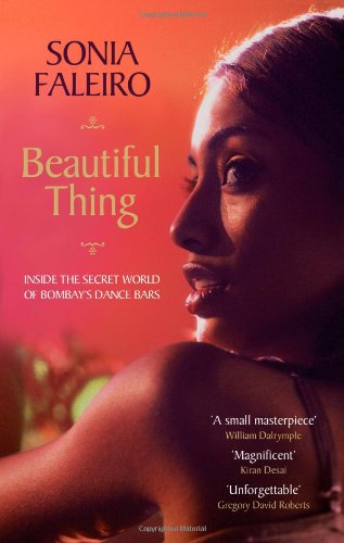 The best books on India - Beautiful Thing by Sonia Faleiro