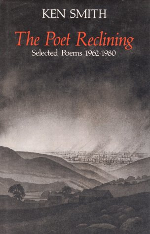 Frieda Hughes recommends the best Poetry Collections - The Poet Reclining by Ken Smith
